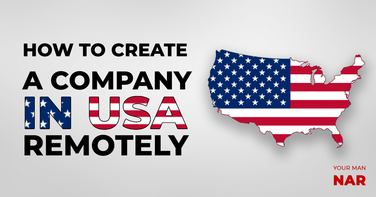 How to create a company in USA remotely